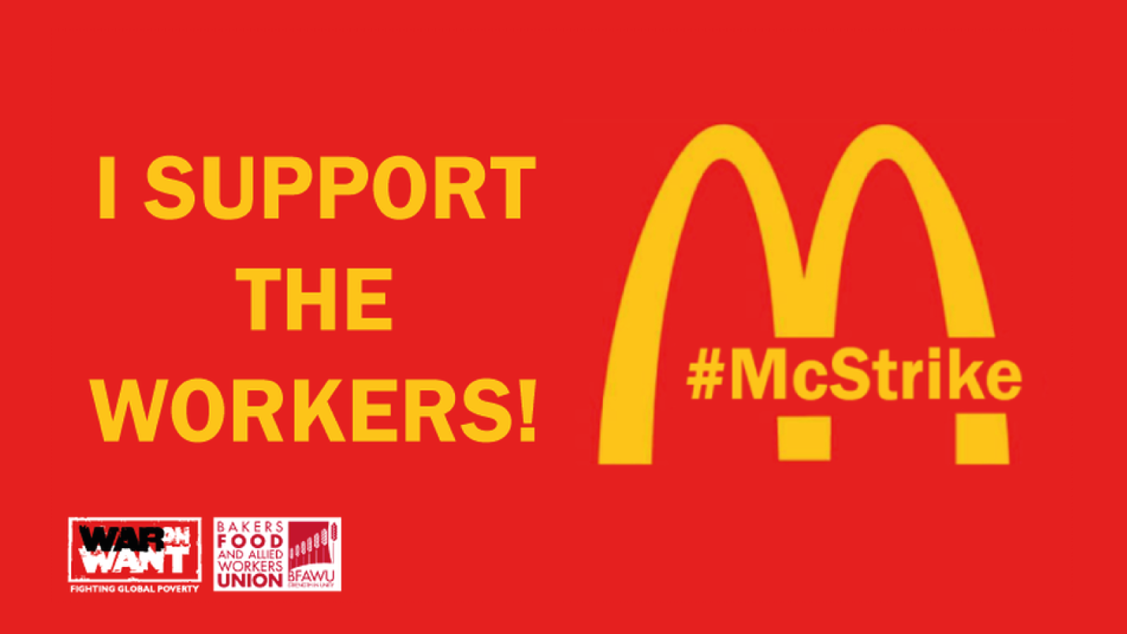 Support the #McStrike - Find an event near you!